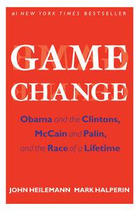 Foto Cover di Game Change, Ebook inglese di Mark Halperin,John Heilemann, edito da HarperCollins