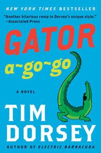 Foto Cover di Gator A-Go-Go, Ebook inglese di Tim Dorsey, edito da HarperCollins