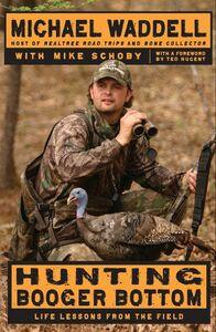 Foto Cover di Hunting Booger Bottom, Ebook inglese di Mike Schoby,Michael Waddell, edito da HarperCollins
