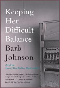 Foto Cover di Keeping Her Difficult Balance, Ebook inglese di Barb Johnson, edito da HarperCollins