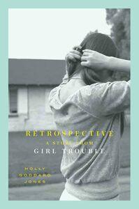 Foto Cover di Retrospective, Ebook inglese di Holly Goddard Jones, edito da HarperCollins