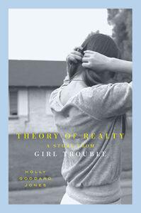 Foto Cover di Theory of Realty, Ebook inglese di Holly Goddard Jones, edito da HarperCollins