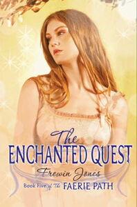 Foto Cover di The Enchanted Quest, Ebook inglese di Frewin Jones, edito da HarperCollins