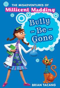 Foto Cover di Bully-Be-Gone, Ebook inglese di Brian Tacang, edito da HarperCollins