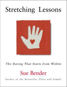 Foto Cover di Stretching Lessons, Ebook inglese di Sue Bender, edito da HarperCollins