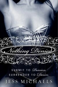 Foto Cover di Nothing Denied, Ebook inglese di Jess Michaels, edito da HarperCollins