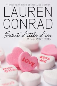 Foto Cover di Sweet Little Lies, Ebook inglese di Lauren Conrad, edito da HarperCollins