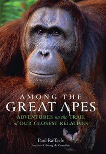 Foto Cover di Among the Great Apes, Ebook inglese di Paul Raffaele, edito da HarperCollins