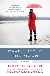 Foto Cover di Raven Stole the Moon, Ebook inglese di Garth Stein, edito da HarperCollins