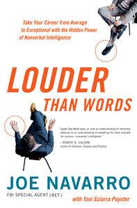 Foto Cover di Louder Than Words, Ebook inglese di Joe Navarro,Toni Sciarra Poynter, edito da HarperCollins