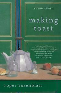 Foto Cover di Making Toast, Ebook inglese di Roger Rosenblatt, edito da HarperCollins