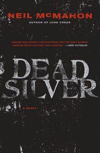 Foto Cover di Dead Silver, Ebook inglese di Neil McMahon, edito da HarperCollins