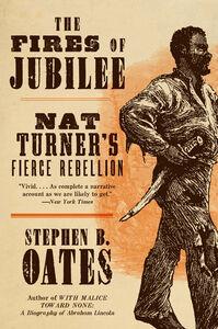Foto Cover di The Fires of Jubilee, Ebook inglese di Stephen B. Oates, edito da HarperCollins