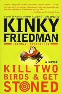 Foto Cover di Kill Two Birds & Get Stoned, Ebook inglese di Kinky Friedman, edito da HarperCollins
