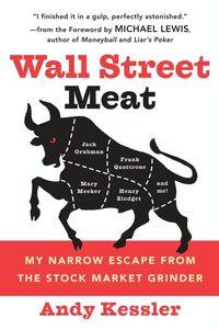 Foto Cover di Wall Street Meat, Ebook inglese di Andy Kessler, edito da HarperCollins