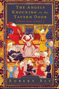Foto Cover di The Angels Knocking on the Tavern Door, Ebook inglese di Robert Bly,Leonard Lewisohn, edito da HarperCollins