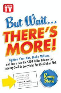 Foto Cover di But Wait ... There's More!, Ebook inglese di Remy Stern, edito da HarperCollins