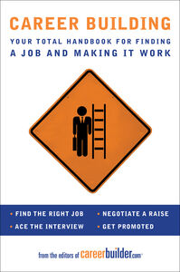 Foto Cover di Career Building, Ebook inglese di Editors of CareerBuilder.com, edito da HarperCollins