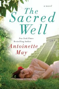 Foto Cover di The Sacred Well, Ebook inglese di Antoinette May, edito da HarperCollins