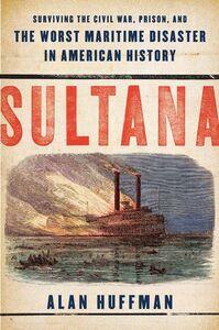 Foto Cover di Sultana, Ebook inglese di Alan Huffman, edito da HarperCollins