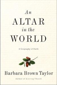 Foto Cover di An Altar in the World, Ebook inglese di Barbara Brown Taylor, edito da HarperCollins
