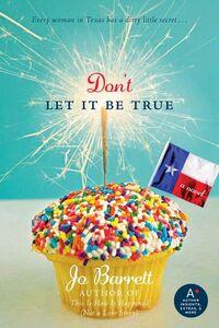 Foto Cover di Don't Let It Be True, Ebook inglese di Jo Barrett, edito da HarperCollins