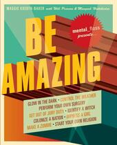 Mental Floss: Be Amazing