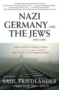 Foto Cover di Nazi Germany and the Jews, 1933-1945, Ebook inglese di Saul Friedlander, edito da HarperCollins