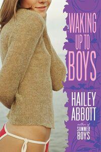 Foto Cover di Waking Up to Boys, Ebook inglese di Hailey Abbott, edito da HarperCollins