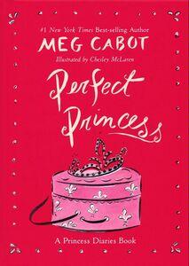 Foto Cover di Perfect Princess, Ebook inglese di Chesley McLaren,Meg Cabot, edito da HarperCollins