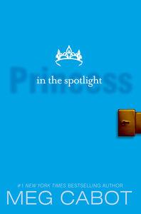 Foto Cover di Princess in the Spotlight, Ebook inglese di Meg Cabot, edito da HarperCollins