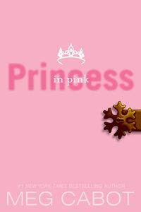 Foto Cover di Princess in Pink, Ebook inglese di Meg Cabot, edito da HarperCollins