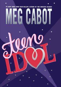Foto Cover di Teen Idol, Ebook inglese di Meg Cabot, edito da HarperCollins