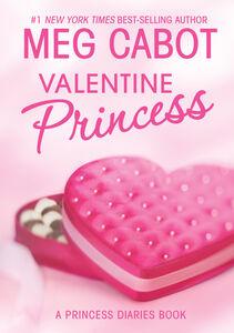 Foto Cover di Valentine Princess, Ebook inglese di Meg Cabot, edito da HarperCollins