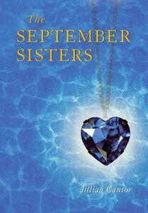Foto Cover di The September Sisters, Ebook inglese di Jillian Cantor, edito da HarperCollins