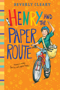 Foto Cover di Henry and the Paper Route, Ebook inglese di Jacqueline Rogers,Beverly Cleary, edito da HarperCollins