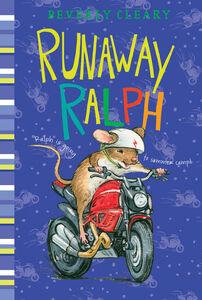 Foto Cover di Runaway Ralph, Ebook inglese di Beverly Cleary,Jacqueline Rogers, edito da HarperCollins