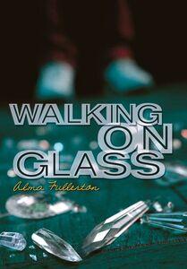 Foto Cover di Walking on Glass, Ebook inglese di Alma Fullerton, edito da HarperCollins