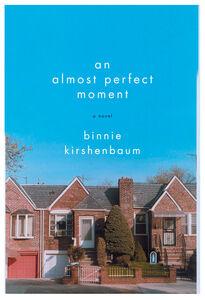 Foto Cover di An Almost Perfect Moment, Ebook inglese di Binnie Kirshenbaum, edito da HarperCollins