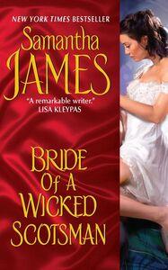 Foto Cover di Bride of a Wicked Scotsman, Ebook inglese di Samantha James, edito da HarperCollins