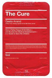 Foto Cover di The Cure, Ebook inglese di Geeta Anand, edito da HarperCollins