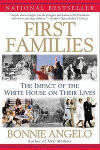 Foto Cover di First Families, Ebook inglese di Bonnie Angelo, edito da HarperCollins