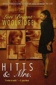 Foto Cover di Hitts & Mrs., Ebook inglese di Lori Bryant-Woolridge, edito da HarperCollins