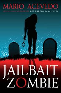Ebook in inglese Jailbait Zombie Acevedo, Mario