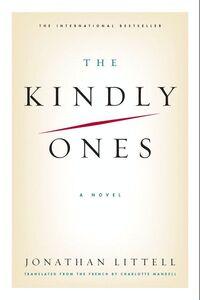Foto Cover di The Kindly Ones, Ebook inglese di Jonathan Littell, edito da HarperCollins