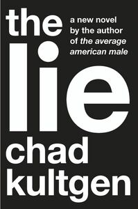 Foto Cover di The Lie, Ebook inglese di Chad Kultgen, edito da HarperCollins