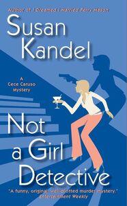 Foto Cover di Not a Girl Detective, Ebook inglese di Susan Kandel, edito da HarperCollins