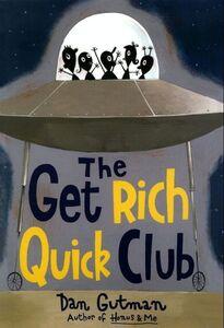Foto Cover di The Get Rich Quick Club, Ebook inglese di Dan Gutman, edito da HarperCollins