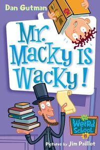 Foto Cover di Mr. Macky Is Wacky!, Ebook inglese di Dan Gutman,Jim Paillot, edito da HarperCollins