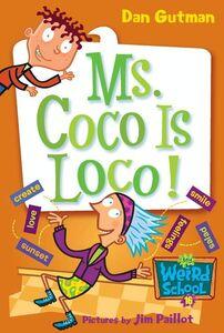 Foto Cover di Ms. Coco Is Loco!, Ebook inglese di Jim Paillot,Dan Gutman, edito da HarperCollins